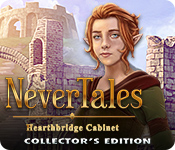 Nevertales: Hearthbridge Cabinet Collector's Edition